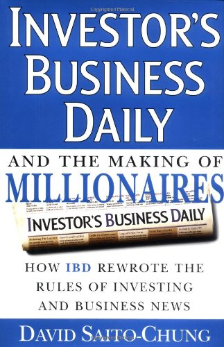Investor's Business Daily and the Making of Millionaires: