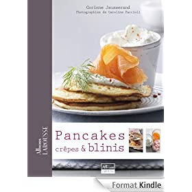 Pancakes, Cr�pes & Blinis