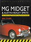 MG Midget and Austin Healey Sprite: R...