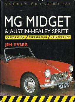 Austin healey manual manual mg midget restoration restoration sprite