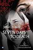 John Creasey Seven Days To Death (Gideon of Scotland Yard)