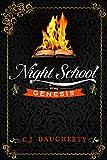 Night School: Genesis (Cimmeria Academy YA thrillers Book 1)