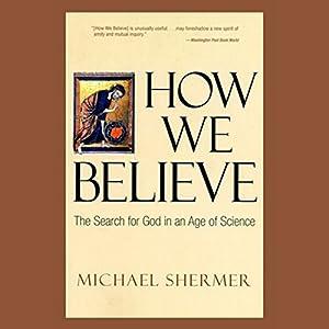 How We Believe Audiobook