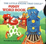 The Little Engine That Could Pudgy Word Book (0448190540) by Piper, Watty