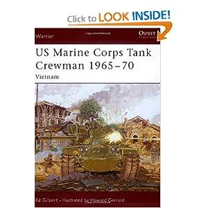 US Marine Corps Tank Crewman 1965-70: Vietnam Howard Gerrard, Oscar Gilbert