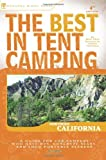 Search : The Best in Tent Camping: Northern California &#40;Best Tent Camping&#41;