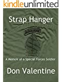 Strap Hanger: A Memoir of a Special Forces Soldier