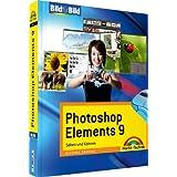 """Photoshop Elements 9 - Visuell lernen f�r Einsteiger: Sehen und K�nnen (Bild f�r Bild)von """"Michael Gradias"""""""