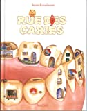 "Afficher ""Rue des caries"""