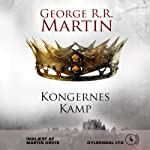 Kongernes kamp [Kings Battle] | George R. R. Martin,Anders Juel Michelsen (transltor)