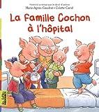 """Afficher """"La Famille cochon à l'hôpital"""""""