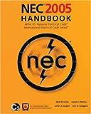 NEC 2005 Handbook: NFPA 70: National Electric Code; International Electrical Code Series