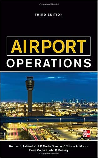 Airport Operations, Third Edition written by Norman Ashford
