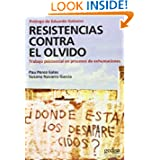 Resistencias Contra el Olvido (Spanish Edition)