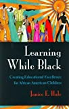 img - for Learning While Black Creating Educational Excellence for African American Children (Paperback, 2001) book / textbook / text book