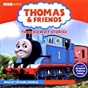 Thomas and Friends: The Railway Stories  by W. Awdry Narrated by Michael Angelis