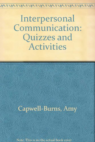 Interpersonal Communication Supplement: Quizzes and Activities