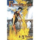 Firedancer ~ S. A. Bolich