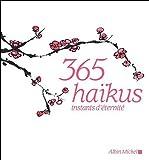 echange, troc Cheng Wing fun - 365 haikus : Instants d'éternité