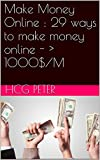 """Make Money Online : 29 ways to make money online - > 1000$ /M"""" /></a></p> <p>Make Money Online : 29 ways to make money online – > 1000$ /M<br /> <br />Learn how to <a title="""