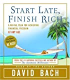 By David Bach: Start Late, Finish Rich: A No-Fail Plan for Achieiving Financial Freedom at Any Age [Audiobook]