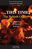 img - for This Time: The Rebirth of Fire book / textbook / text book