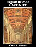 img - for English Historic Carpentry book / textbook / text book