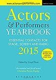Actors and Performers Yearbook 2015 (Actors' Yearbook)