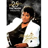Thriller 25th Anniversary: The Bookby Michael Jackson