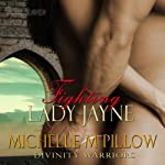 Fighting Lady Jayne: Divinity Warriors, Book 2 (       UNABRIDGED) by Michelle M. Pillow Narrated by Rebecca Cook