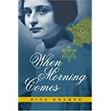 When Morning Comes [Paperback]