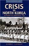Crisis in North Korea: The Failure of...