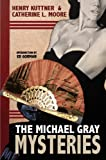 The Michael Gray Mysteries