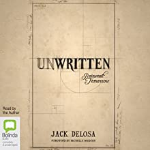 Unwritten: Reinvent Tomorrow Audiobook by Jack Delosa Narrated by Jack Delosa