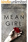 Mean girl: (Psychological thriller)