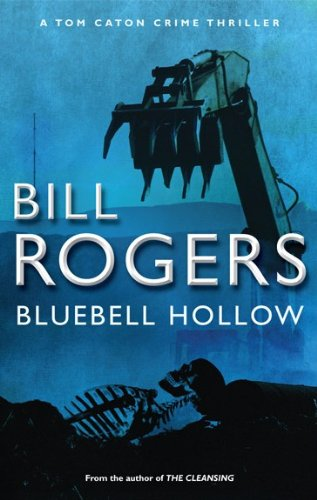 Bluebell Hollow (DCI Tom Caton Manchester Crime Thrillers)