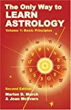 The Only Way to Learn Astrology: Basic Principles