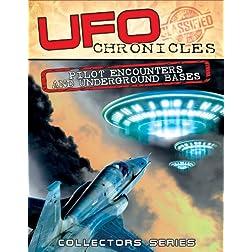 UFO Chronicles: Pilot Encounters & Underground