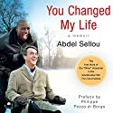 You Changed My Life: A Memoir Audiobook by Abdel Sellou Narrated by Ray Chase