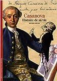 img - for Decouverte Gallimard: Casanova Histoire De SA Vie (French Edition) book / textbook / text book