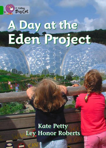 A Day at the Eden Project (Collins Big Cat) PDF