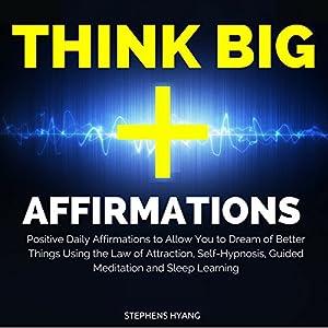 Think Big Affirmations Speech