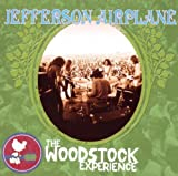 Jefferson Airplane: The Woodstock Experience by Jefferson Airplane [Music CD]
