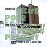 Metamorphose - Messe Pour Le Temps Prsentpar Pierre Henry