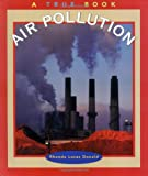 Air Pollution (True Books: Environment)