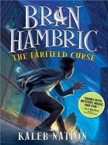 Bran Hambric: The Farfield Curse