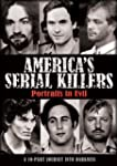 America's Serial Killers: Portraits i...
