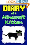 Diary of a Minecraft Kitten: Book 1 (...