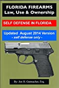 FLORIDA FIREARMS -- Law, Use & Ownership: SELF DEFENSE IN FLORIDA (Self Defense Chapters Only) - Kindle edition by Jon H. Gutmacher. Professional & Technical Kindle eBooks @ Amazon.com.