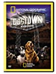National Geographic: Dogtown - New Be...